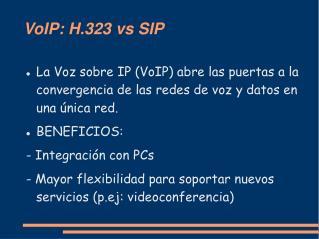VoIP: H.323 vs SIP