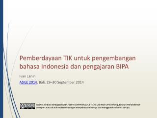 Pemberdayaan TIK untuk pengembangan bahasa Indonesia dan pengajaran BIPA