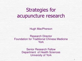 Strategies for  acupuncture research