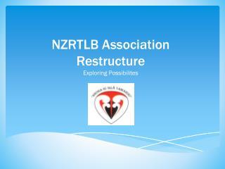 NZRTLB Association Restructure