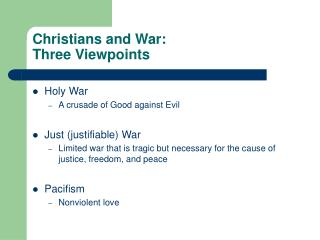 Christians and War: Three Viewpoints
