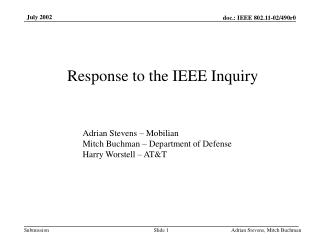 Response to the IEEE Inquiry