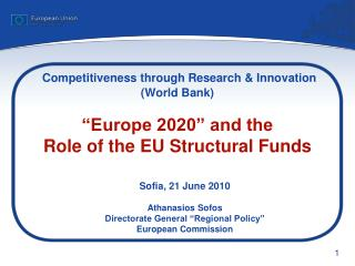 "Sofia, 21 June 2010 Athanasios Sofos Directorate General ""Regional Policy"" European Commission"