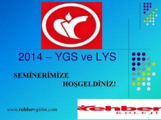 2014 – YGS ve LYS