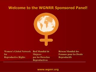 Welcome to the WGNRR Sponsored Panel!