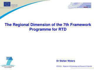 The Regional Dimension of the 7th Framework Programme for RTD