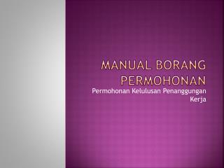 Manual Borang Permohonan