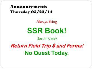 Announcements Thursday 05/22/14
