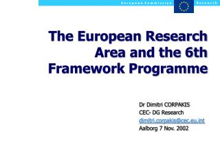 The European Research Area and the 6th Framework Programme