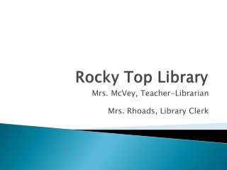 Rocky Top Library