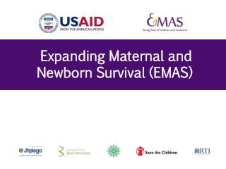 Expanding Maternal and Newborn Survival (EMAS)