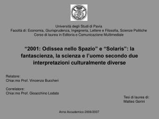 Tesi di laurea di: Matteo Gorini