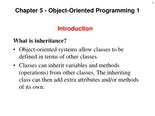 Chapter 5 - Object-Oriented Programming 1