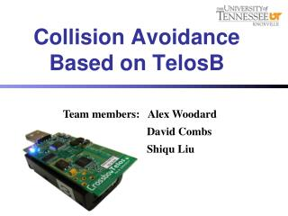 Collision Avoidance Based on  TelosB