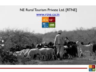 NE Rural Tourism Private Ltd. [RTNE] rtne.co