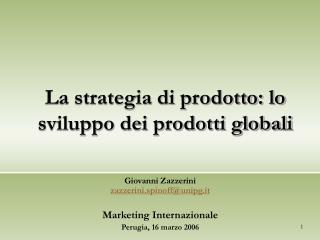 La strategia di prodotto: lo sviluppo dei prodotti globali