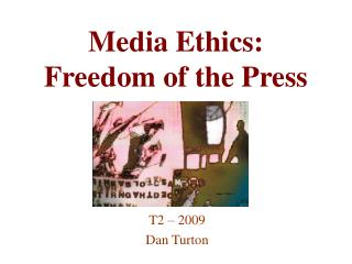 Media Ethics: Freedom of the Press