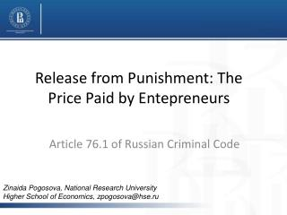Release from Punishment: The Price Paid by Entepreneurs