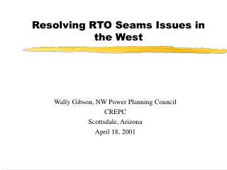 Resolving RTO Seams Issues in the West