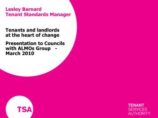 Lesley Barnard Tenant Standards Manager