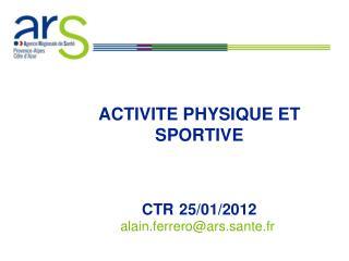 ACTIVITE PHYSIQUE ET SPORTIVE CTR 25/01/2012