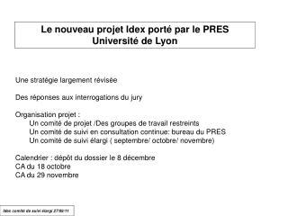 Le nouveau projet Idex porté par le PRES Université de Lyon