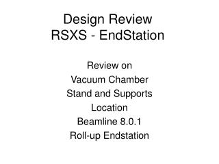 Design Review RSXS - EndStation
