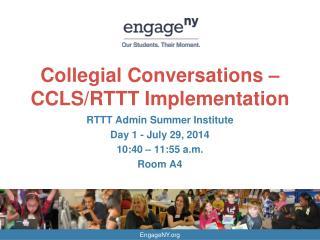 Collegial Conversations – CCLS/RTTT Implementation