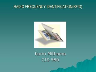 RADIO FREQUENCY IDENTIFICATION(RFID)
