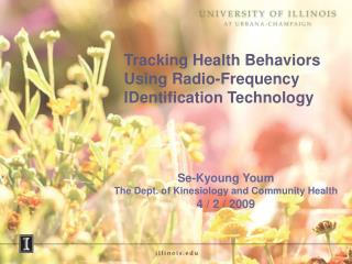 Tracking Health Behaviors Using Radio-Frequency IDentification Technology