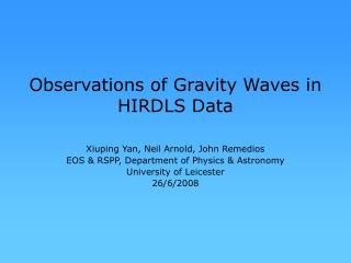 Observations of Gravity Waves in HIRDLS Data