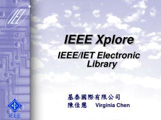 IEEE Xplore IEEE/IET Electronic Library