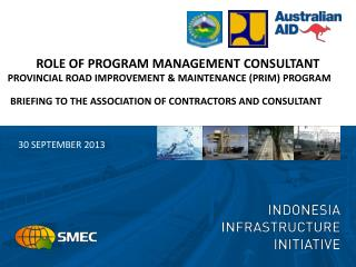 ROLE OF PROGRAM MANAGEMENT CONSULTANT  PROVINCIAL ROAD IMPROVEMENT & MAINTENANCE (PRIM) PROGRAM