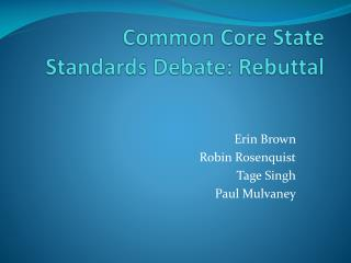 Common Core State Standards Debate: Rebuttal