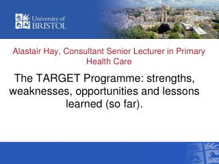 Alastair Hay, Consultant Senior Lecturer in Primary Health Care