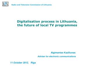 Digitalisation process in Lithuania, the future of local TV programmes