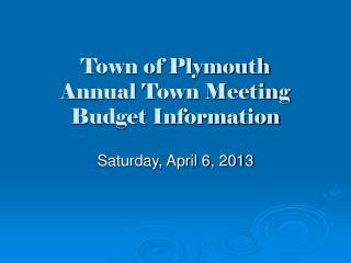 Town of Plymouth Annual Town Meeting Budget Information