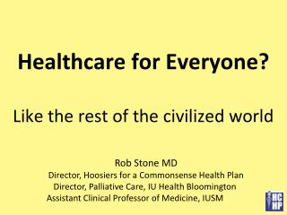Healthcare for Everyone?