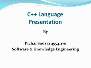 C++ Language Presentation
