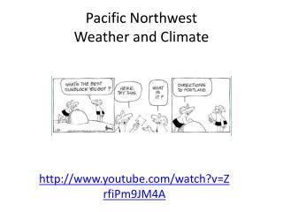 Pacific Northwest  Weather and Climate