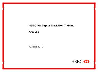 HSBC Six Sigma Black Belt Training Analyse