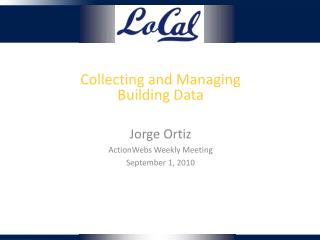 Collecting and Managing Building Data