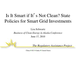 Is It Smart if It ' s Not Clean? State Policies for Smart Grid Investments