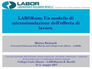 LABORsim: Un modello di microsimulazione dell'offerta di lavoro.