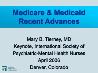 Medicare & Medicaid Recent Advances