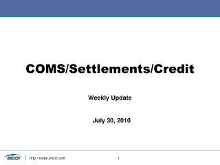 COMS/Settlements/Credit