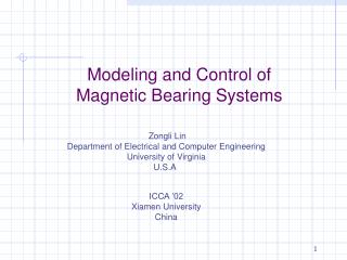 Modeling and Control of Magnetic Bearing Systems
