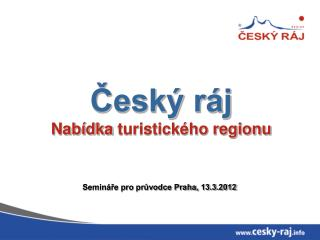 Český ráj Nabídka turistického regionu