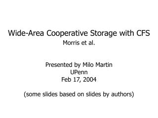 Wide-Area Cooperative Storage with CFS