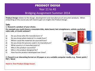 PRODUCT DESIGN  Y ear 11 to  AS Bridging Assignment Summer  2014